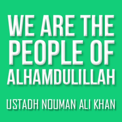 We Are The People Of Alhamdulillah