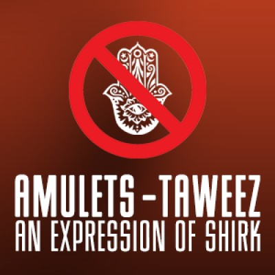 Taweez - Amulets An Expression Of Shirk