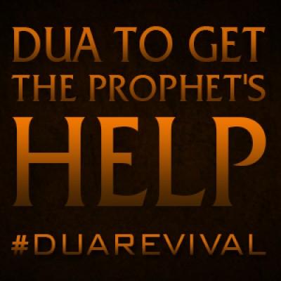 Dua To Get The Prophet's Help
