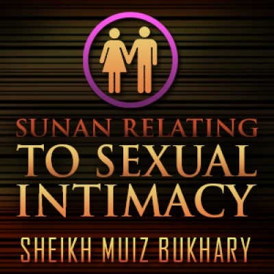 Sunan Relating To Sexual Intimacy