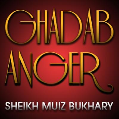 Ghadab - Anger
