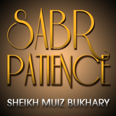 Sabr - Patience