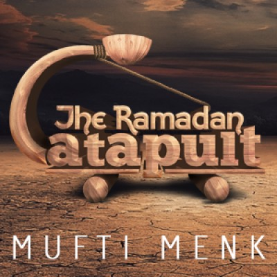 The Ramadan Catapult