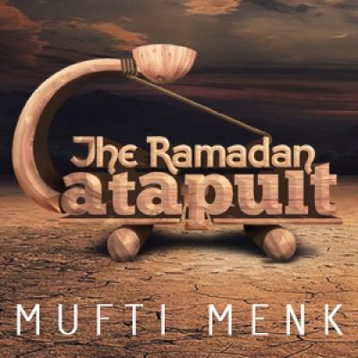 The Ramadan Catapult