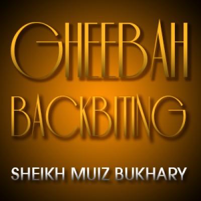 Gheebah - Backbiting