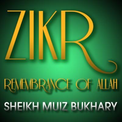 Zikr - Remembrance Of Allah