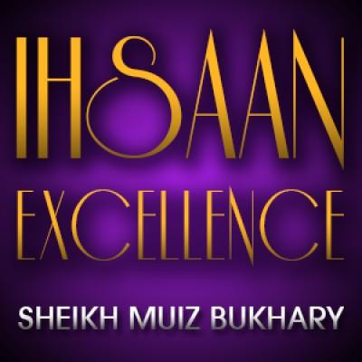 Ihsaan - Excellence á´´á´°