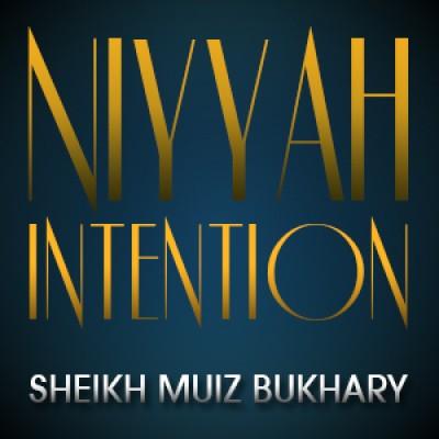Niyyah - Intention á´´á´°