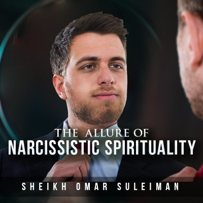The Allure of Narcissistic Spirituality
