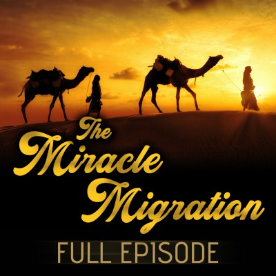 [AMAZING FULL VIDEO] The Miraculous Hijrah (Migration) Like You've Never Heard It Before!