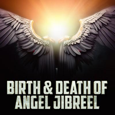 [Emotional] Birth & Death Of Angel Jibreel ????