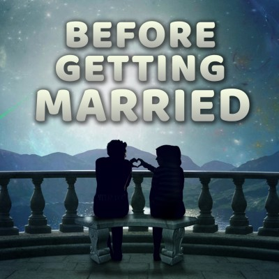 Listen To This Before Getting Married! ???? - Practical Marriage Advice