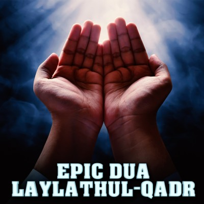 POWERFUL ENGLISH DUA FOR LAYLATHUL-QADR!