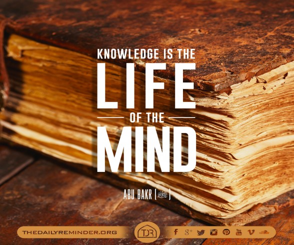 Knowledge is the life