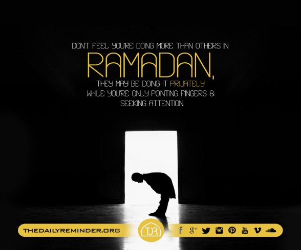 Don't Feel you're doing more than others in Ramadan