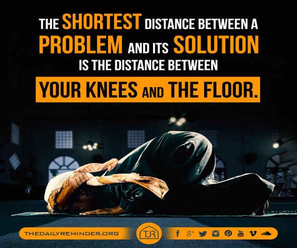 The shortest distance between a problem and its solution is the distance between your knees and the floor.