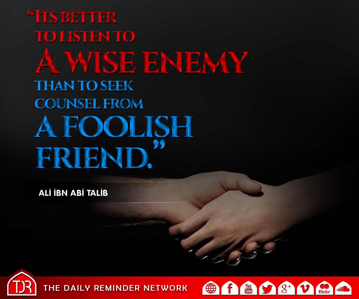 wise enemy is better than foolish friend A wise man gets more use from his enemies than a fool from his friends - baltasar gracian quotes from brainyquotecom.