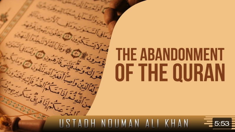 The Abandonment of The Quran