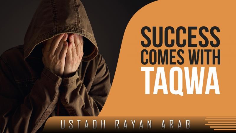 Success Come with Taqwa