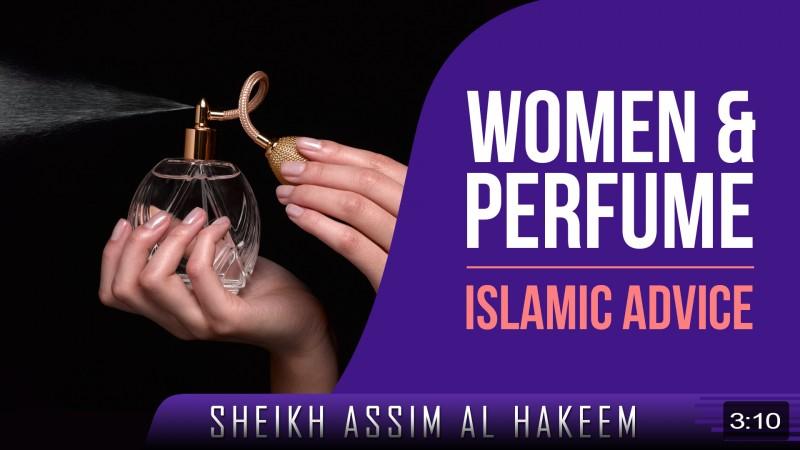Women & Perfume - Islamic Advice