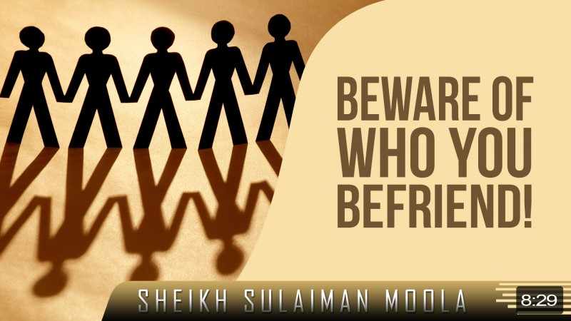 Beware Of Who You Befriend!