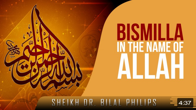Bismillah - In The Name Of Allah