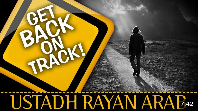 Get Back On Track!