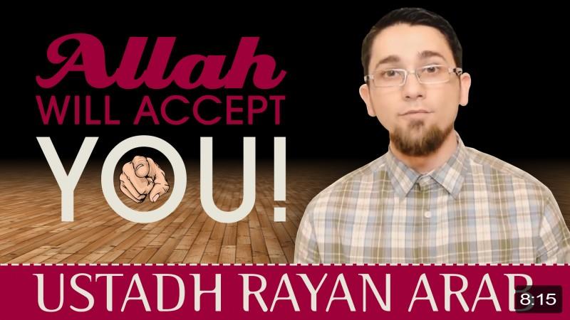 Allah Will Accept You