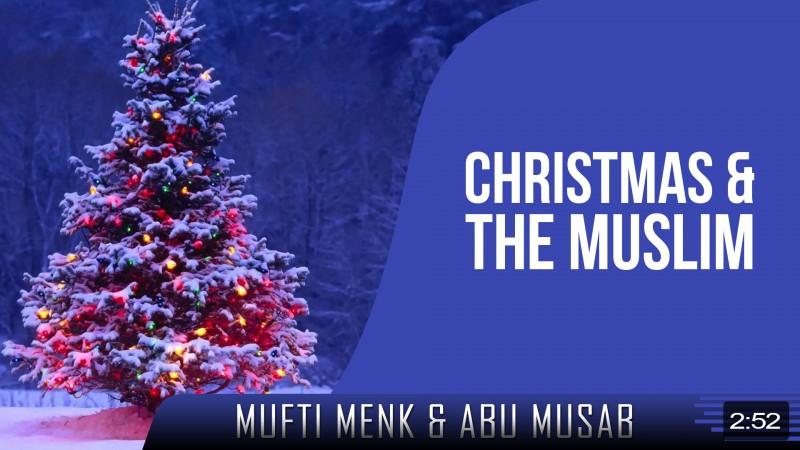 Christmas & The Muslim