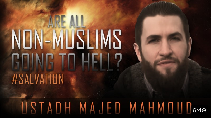 Are All Non-Muslims Going To Hell