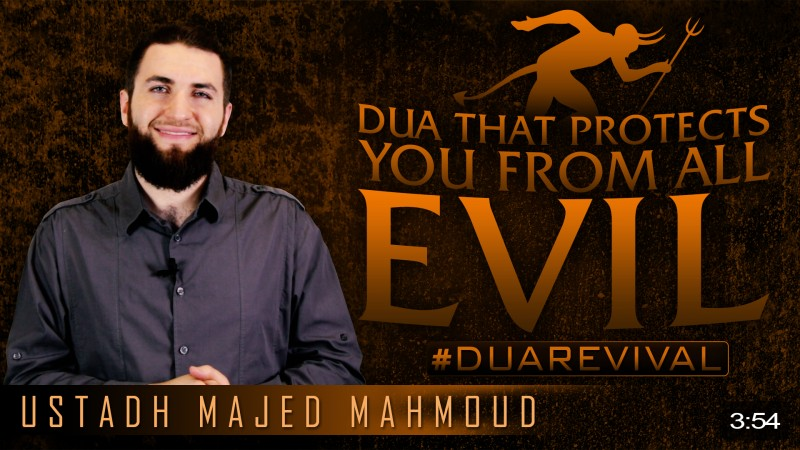 Dua That Protects You From All Evil