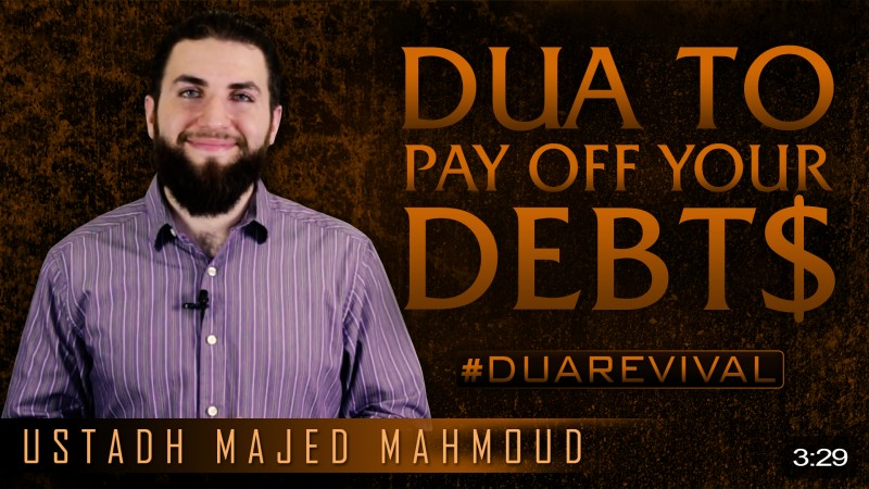 Dua To Pay Off Your Debts