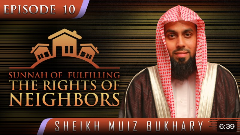 Sunnah Of Fulfilling The Rights Of Neighbors