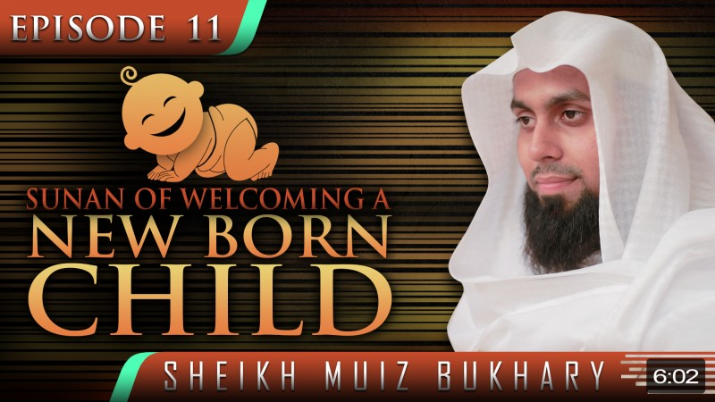 Sunan Of Welcoming A New Born Child