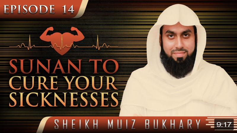 Sunan To Cure Your Sicknesses'