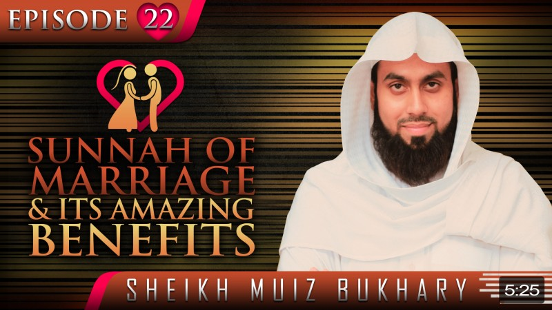 Sunnah Of Marriage & Its Amazing Benefits