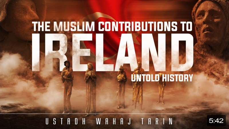 When The Caliph Helped Ireland - Untold History