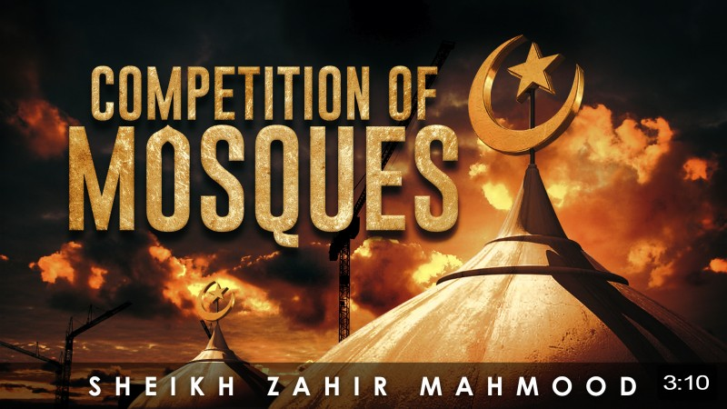 Mosques Will Compete With Each Other!