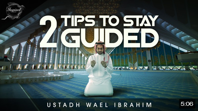 2 Tips To Stay Guided
