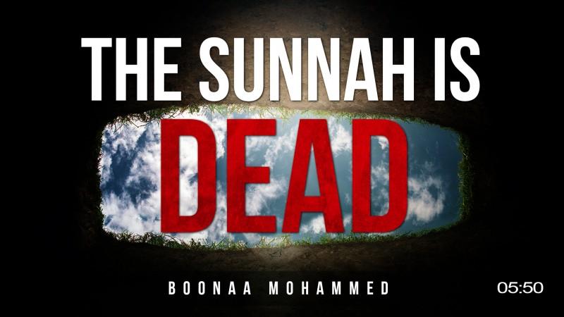The Sunnah Is Dead