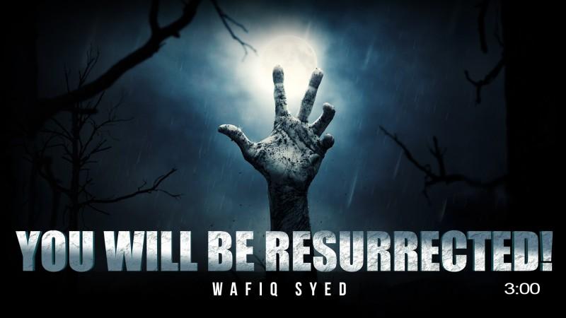 You Will Be Resurrected! - Beautiful Recitation