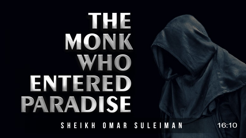 This MONK Committed ZINA, Died & Went To JANNAH – True Story