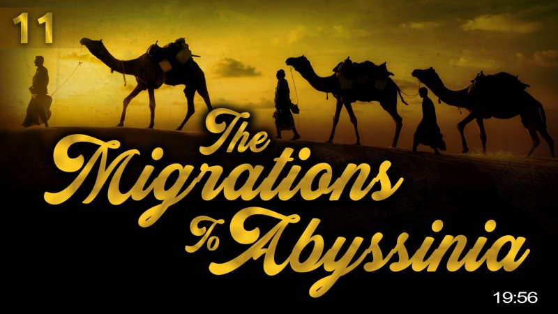 [EP11] When The Muslims Migrated To Abyssinia - Story Of Muhammad (ï·º)