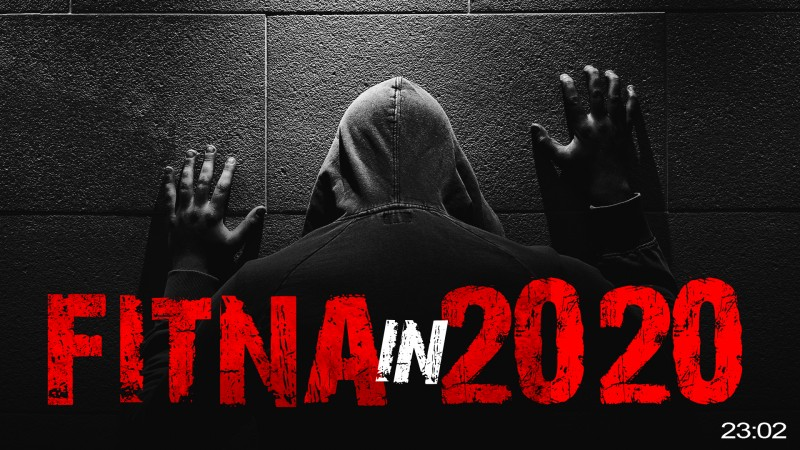 [Wake-Up Call] Worldwide Fitna - Whats Happening In 2020?!