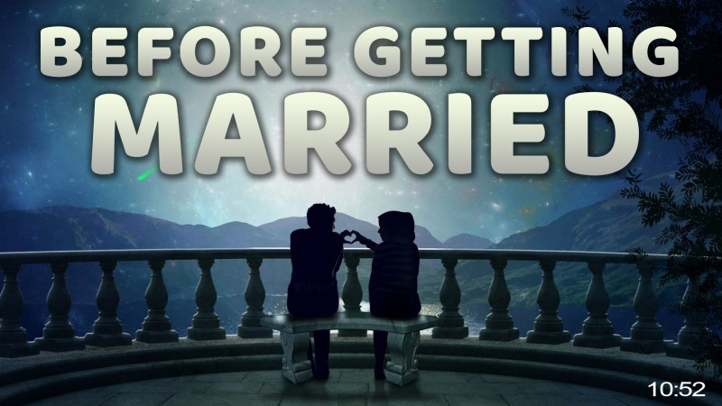 Watch This Before Getting Married! ???? - Practical Marriage Advice