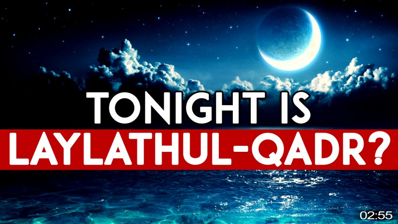 HOW THE ENTIRE WORLD CHANGES ON LAYLATHUL-QADR! ???? - 6 SIGNS OF THE NIGHT OF POWER!