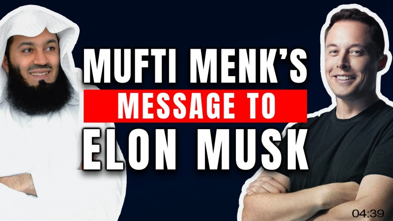 MUFTI MENK, ELON MUSK & IMPORTANT FINANCIAL ADVICE TO MUSLIMS! ????